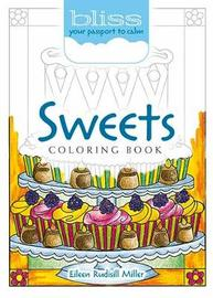 BLISS Sweets Coloring Book by Eileen Miller