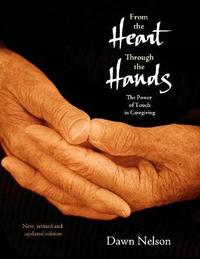 From the Heart Through the Hands by Dawn Nelson