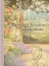 A Ruined Season by Jennifer Mueller image