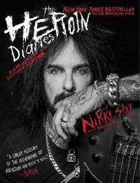 The Heroin Diaries by Nikki Sixx image