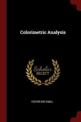 Colorimetric Analysis by Foster Dee Snell