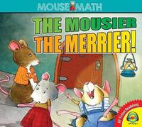 The Mousier the Merrier! by Eleanor May