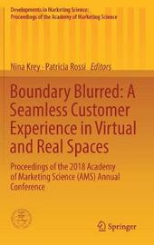 Boundary Blurred: A Seamless Customer Experience in Virtual and Real Spaces
