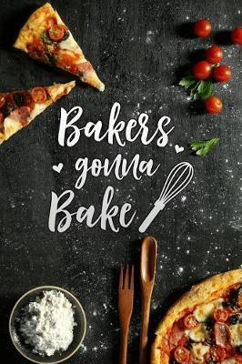 bakers gonna bake by Dany Publishers