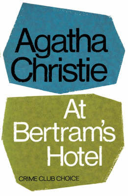 At Bertram's Hotel by Agatha Christie image