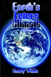 Earth's Future Climate by Henry Willis image