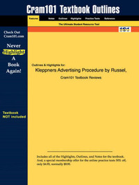 Studyguide for Kleppners Advertising Procedure by Russell, ISBN 9780130328779 by Russell and Lane