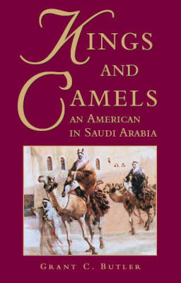 Kings and Camels by Grant C. Butler image