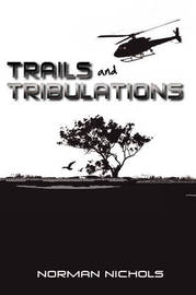 Trails and Tribulations by Norman Nichols image