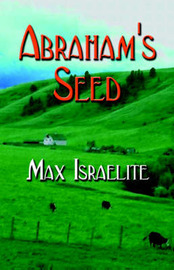 Abraham's Seed by Max Israelite image