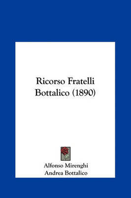 Ricorso Fratelli Bottalico (1890) by Alfonso Mirenghi image