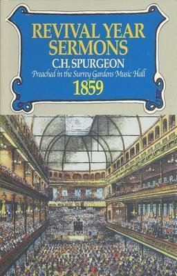 Revival Year Sermons by C.H. Spurgeon