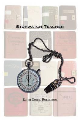 Stopwatch Teacher by Edith Robertson