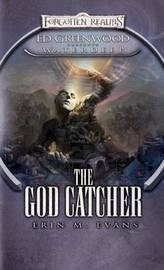 The God Catcher: Ed Greenwood Presents Waterdeep by Erin M. Evans image
