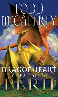 Dragonheart (Dragonriders of Pern) (UK Ed.) by Todd McCaffrey image