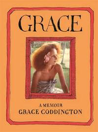 Grace: A Memoir by Grace Coddington