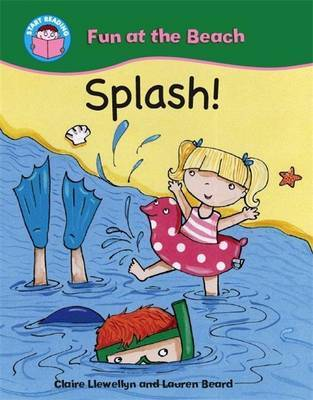Start Reading: Fun at the Beach: Splash! by Claire Llewellyn