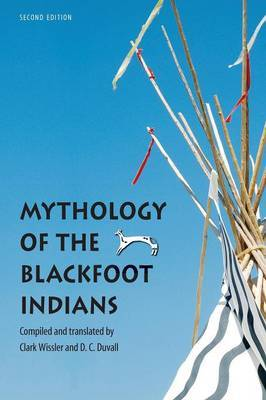 Mythology of the Blackfoot Indians, Second Edition image