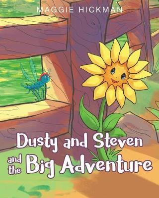 Dusty and Steven and the Big Adventure by Maggie Hickman image