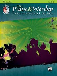 Top Praise & Worship Instrumental Solos: Alto Sax, Book & CD by Alfred Publishing image