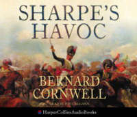 Sharpe's Havoc: The Northern Portugal Campaign, Spring 1809 by Bernard Cornwell