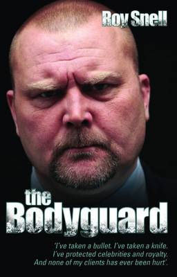 The Bodyguard by Roy Snell