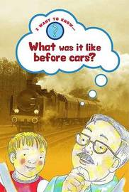 What Was it Like Before Cars? by Paul Humphrey