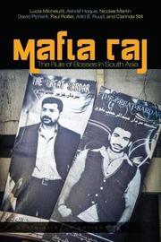Mafia Raj by Lucia Michelutti