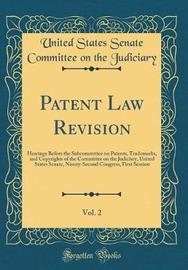 Patent Law Revision, Vol. 2 by United States Senate Committe Judiciary image