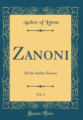 Zanoni, Vol. 2 by Author of Lytton image