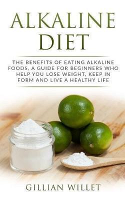 Alkaline Diet by Gillian Willet