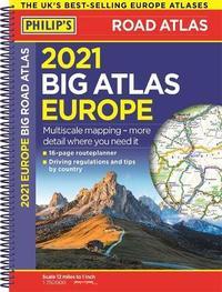 2021 Philip's Big Road Atlas Europe by Philip's Maps