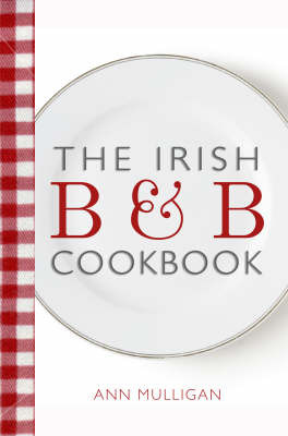 The Irish B&B Cookbook by Ann Mulligan image