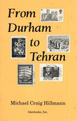From Durham to Tehran by Michael Craig Hillmann image