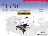 Piano Adventures - Christmas Book - Primer Level by Nancy Faber