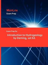 Exam Prep for Introduction to Hydrogeology by Deming, 1st Ed. by Deming