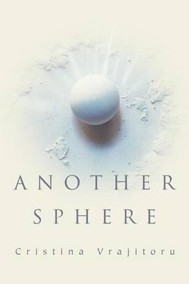 Another Sphere by Cristina Vrajitoru