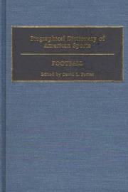 Biographical Dictionary of American Sports by David L Porter