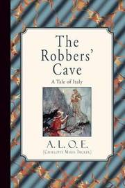 The Robbers' Cave by A L O E (Charlotte Maria Tucker) image