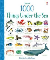 1000 Things Under the Sea by Jessica Greenwell