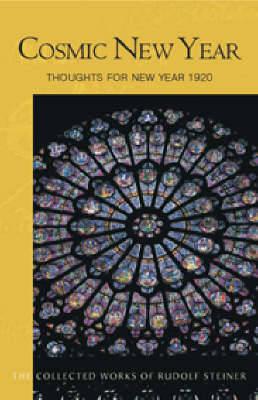 Cosmic New Year by Rudolf Steiner