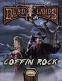 Savage Worlds RPG: Deadlands Reloaded - Coffin Rock