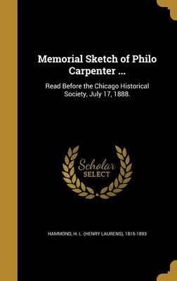 Memorial Sketch of Philo Carpenter ... image