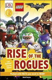 The LEGO (R) BATMAN MOVIE Rise of the Rogues by Beth Davies