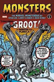 Monsters Vol. 1: The Marvel Monsterbus By Stan Lee, Larry Lieber, & Jack Kirby by Stan Lee