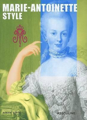 Marie-Antoinette by Adrien Goetz