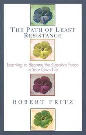 Path of Least Resistance by Robert Fritz image