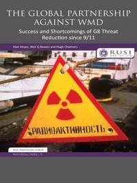 The Global Partnership Against WMD by Alan Heyes