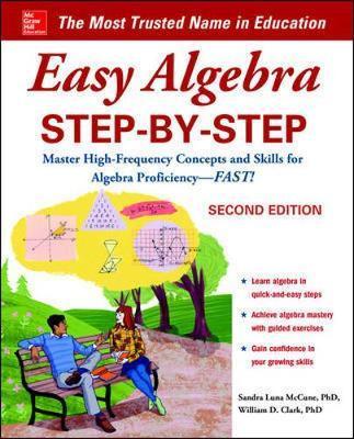 Easy Algebra Step-by-Step, Second Edition by Sandra Luna McCune image