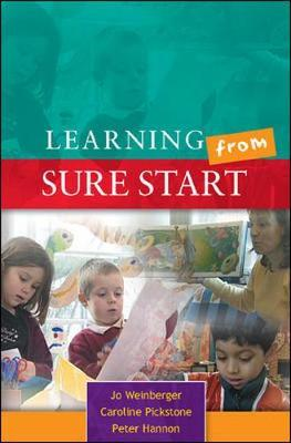 Learning from Sure Start: Working with Young Children and their Families by Jo Weinberger image